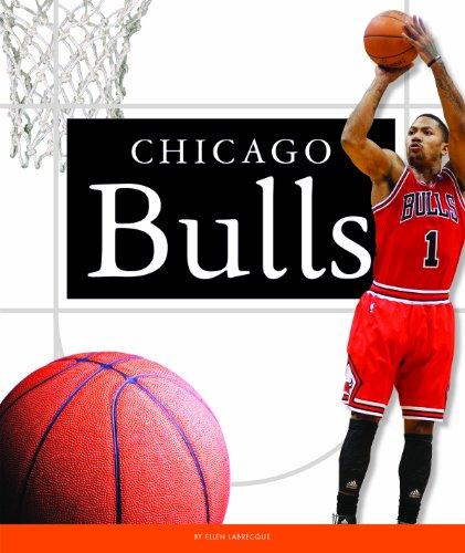 Chicago Bulls (Favorite Basketball Teams) (English Edition)