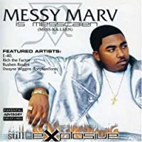 Still Explosive by MESSY MARV (2001-02-20)