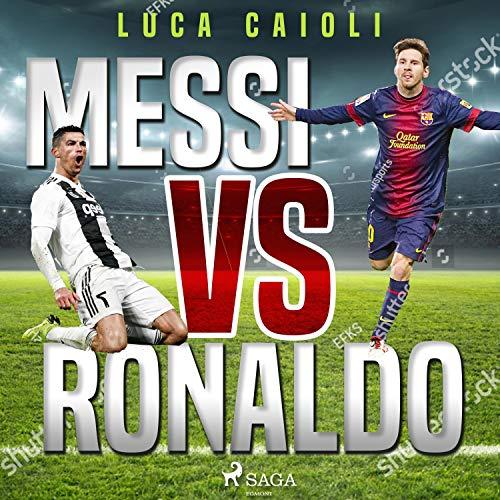 Messi vs Ronaldo  By  cover art