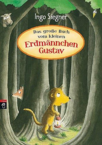 Das große Buch vom kleinen Erdmännchen Gustav (Die Erdmännchen Gustav-Bücher, Band 2)
