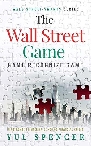The Wall Street Game: Game Recognize Game (Wall Street-Smarts)