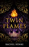 Twin Flames: A Time Travel Tudor Romance with a Mystical Twist (Twin Flames Series)
