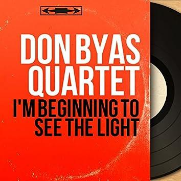 I'm Beginning to See the Light (Mono Version)