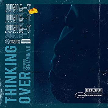 Thinking Over (feat. Benjamin A.D)