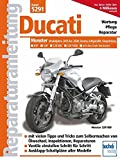 Ducati Monster: ab Modelljahr 2005 (Reparaturanleitungen)
