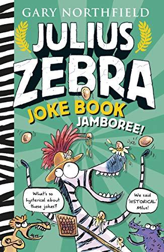 Northfield, G: Julius Zebra Joke Book Jamboree