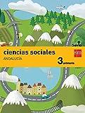 Ciencias sociales. 3 Primaria. Savia. Andalucía - 9788467576825...