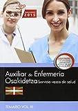 Auxiliar Enfermería. Servicio vasco de salud-Osakidetza. Temario. Vol.III (Osakidetza 2015)