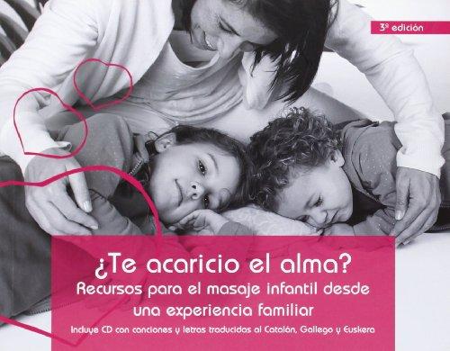 ¿TE ACARICIO EL ALMA? +CD (3ª Ed)