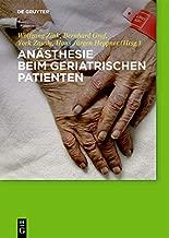 Anästhesie beim geriatrischen Patienten (German Edition)
