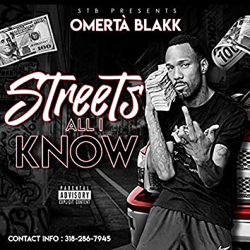 Streets All I Know