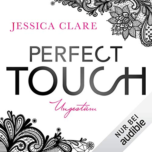 Perfect Touch - Ungestüm audiobook cover art