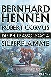 Die Phileasson-Saga - Silberflamme: Roman (Die Phileasson-Reihe 4)