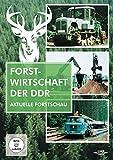 Forstwirtschaft der DDR - Aktuelle Forstschau