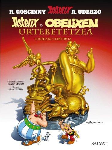 Asterix Eta Obelixen Urtebetetzea / Asterix and Obelix's Birthday: Urrezko Liburua / The Golden Book