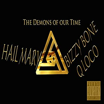 Hail Mary (The Demons Of Our Time) - Single