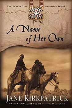 A Name of Her Own  Tender Ties Historical Series Book 1