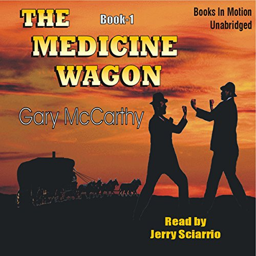 The Medicine Wagon audiobook cover art