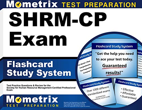 Shrm Cp Exam Flashcard Study System Shrm Test Practice Questions Review For The Society For Human Resource Management Certified Professional Exam Cards