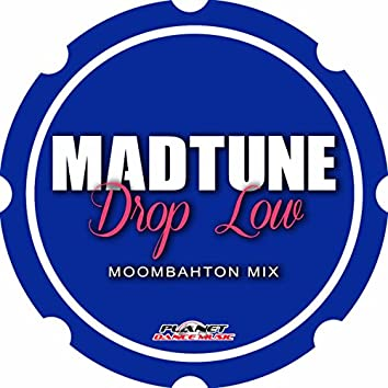 Drop Low (Moombahton Mix)