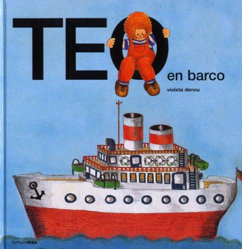Teo en barco (Teo descubre el mundo)
