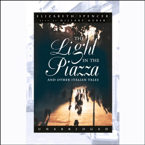 The Light in the Piazza  Audiolibri
