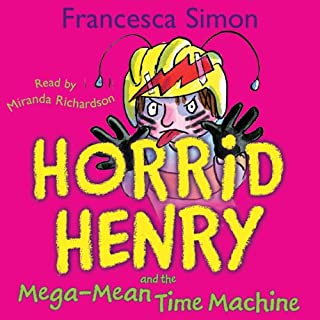 Horrid Henry and the Mega-Mean Time Machine cover art