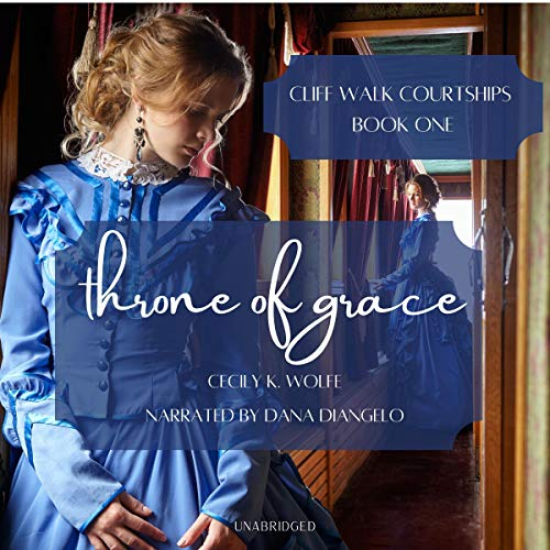 Throne of Grace Audiobook By Cecily K. Wolfe cover art