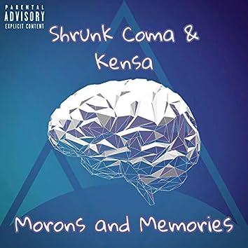 Morons and Memories