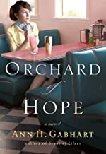 By Ann H. Gabhart Orchard of Hope (Hollyhill Series, Book 2) [Paperback]