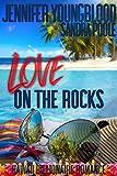 Love on the Rocks (Hawaii Billionaire Romance Book 2)