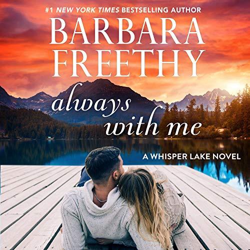 Always with Me: Whisper Lake