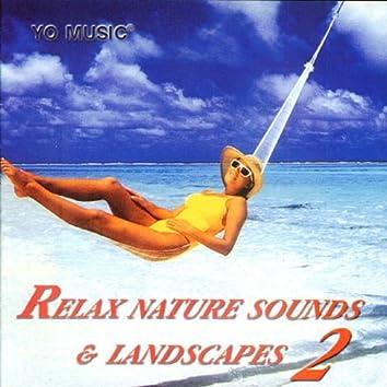 Relax Nature Sounds & Landscapes Vol. 2
