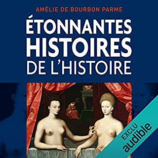 Étonnantes histoires de l'histoire audiobook cover art