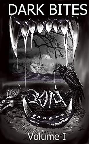 Dark Bites: Volume I by [Rick Hipson, Wayne Galbraith]