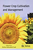 Flower Crop Cultivation and Management