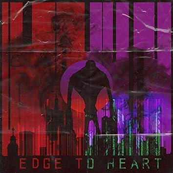 Edge to Heart