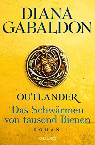 Outlander - Das Schwärmen von tausend Bienen: Roman (Die Outlander-Saga 9) (German Edition)