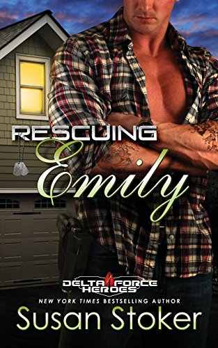 Rescuing Emily (Delta Force Heroes) (Volume 2)