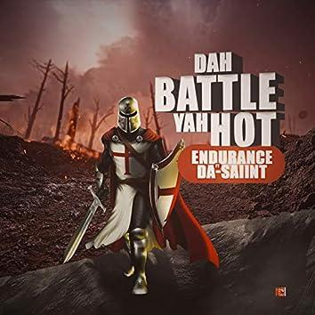 Dah Battle Yah Hot