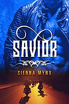 Savior: Motorcycle Club Romance by [Sienna Mynx]