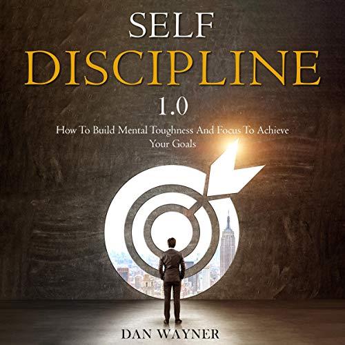 Self Discipline 1.0 audiobook cover art