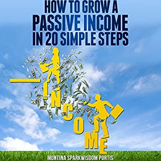 How to Grow a Passive Income in 20 Simple Steps audiobook cover art