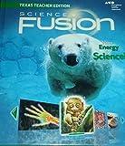 Holt McDougal Science Fusion Texas: Teacher Edition Grade 7 2015