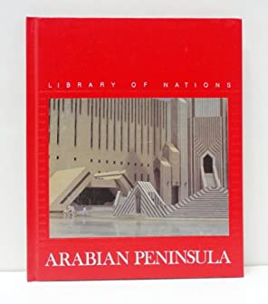 Image for Arabian Peninsula (Library of Nations)