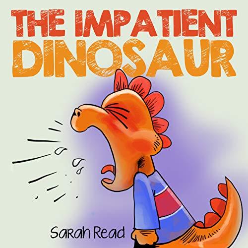 The Impatient Dinosaur by Sarah Read & Michael D. Gordon ebook deal