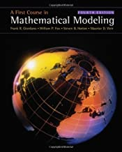 A First Course in Mathematical Modeling by Giordano, Frank R. Published by Cengage Learning 4th (fourth) edition (2008) Hardcover