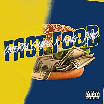 Fast Food (feat. Omerta Chapo)
