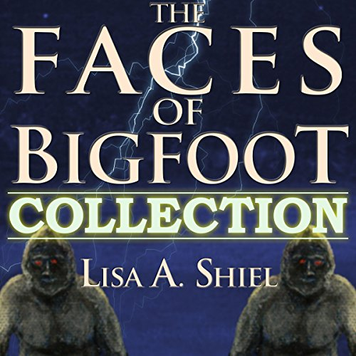 The Faces of Bigfoot Collection audiobook cover art
