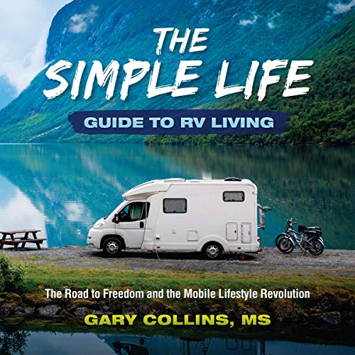 The Simple Life Guide to RV Living  By  cover art